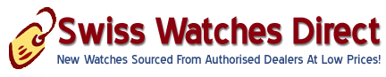 Swiss Watches Direct - New Watches Sourced from Authorised Dealers at Low Prices